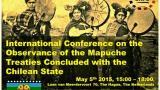 Interpelación al Estado Chileno para el Respeto y Cumplimiento de los Tratados celebrados con el Pueblo Mapuche